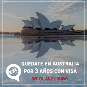 Quédate en Australia por 3 años con visa Work and Holiday